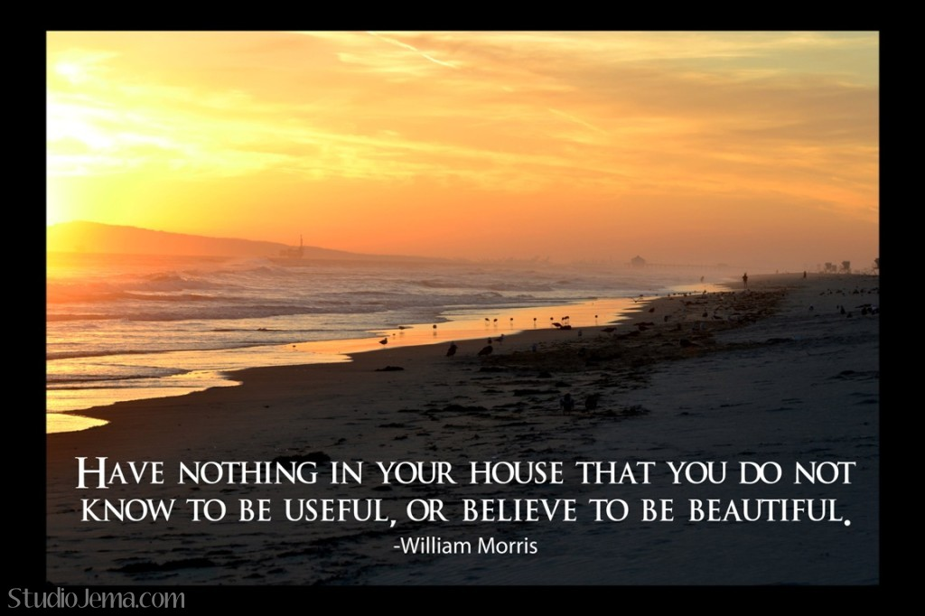Beautiful or Useful quote by William Morris to help minimize.